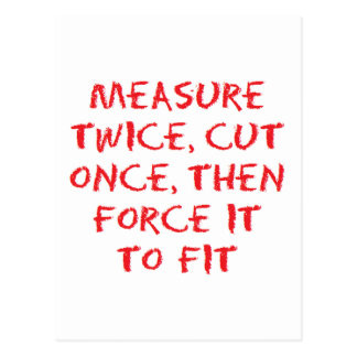 Measure, cut and force it to fit postcard