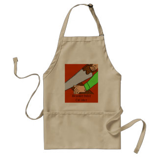 Measure twice. Cut once. Apron