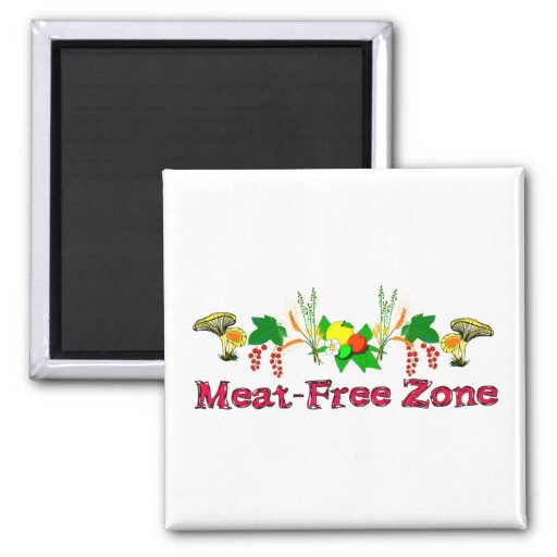 Meat-Free Zone Fridge Magnets