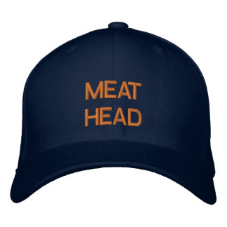 """""""MEAT HEAD"""" embroidered on cap Embroidered Cap"""