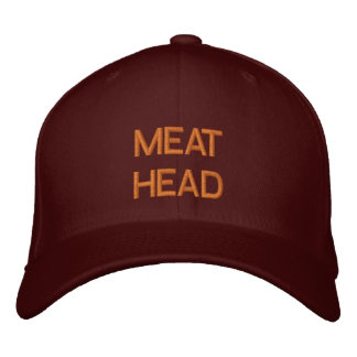"""MEAT HEAD"" embroidered on cap Embroidered Baseball Caps"