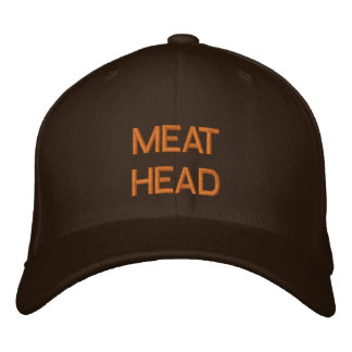 """MEAT HEAD"" embroidered on cap Embroidered Hats"