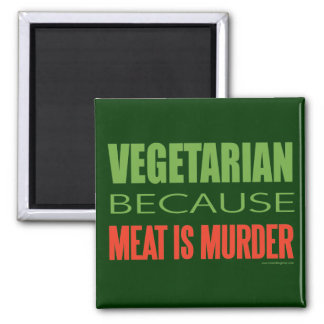 Meat Is Murder - Anti-Meat Square Magnet