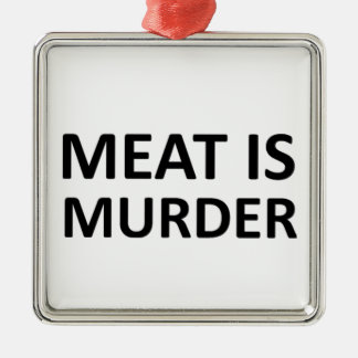 Meat is Murder Christmas Ornament