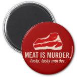 Meat is Murder, Tasty Murder 6 Cm Round Magnet