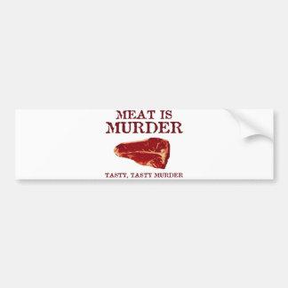 Meat is Tasty Murder Bumper Sticker