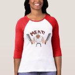MEAT!   Rage Bunglist Womens Shirt
