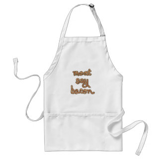 Meat Say Bacon  Tshirts, Mugs, Fun Gifts Apron