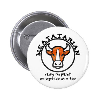 Meatatarian Saving The Planet 6 Cm Round Badge