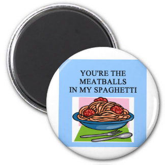 MEATBALLS and spahgetti lovers 6 Cm Round Magnet
