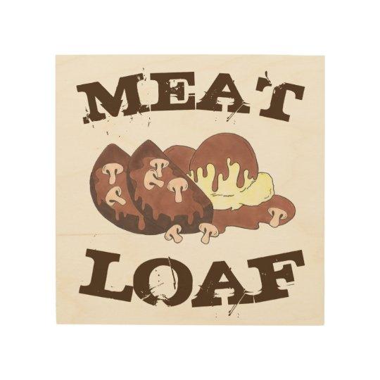 Meatloaf Meat Loaf Diner Food Restaurant Kitchen Wood