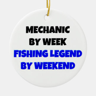 Mechanic by Day Fishing Legend by Weekend Christmas Ornament