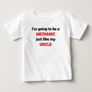 Mechanic Like My Uncle Baby T-Shirt