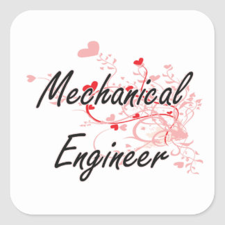Mechanical Engineer Artistic Job Design with Heart Square Sticker