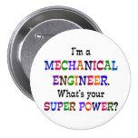 Mechanical Engineer, Super Power 7.5 Cm Round Badge