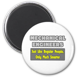 Mechanical Engineers...Smarter 6 Cm Round Magnet