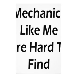 Mechanics Like Me Are Hard To Find Stationery Design