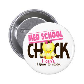 Med School Chick 1 6 Cm Round Badge
