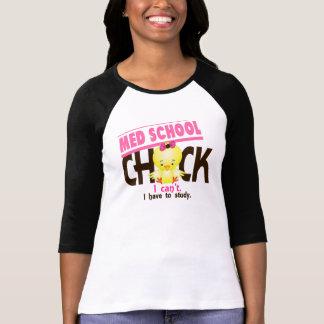 Med School Chick 1 Shirt