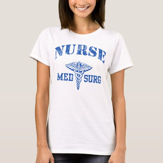 Med Surg Nurse T-Shirt