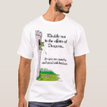 Meddle Not In The Affairs of Dragons... T-Shirt