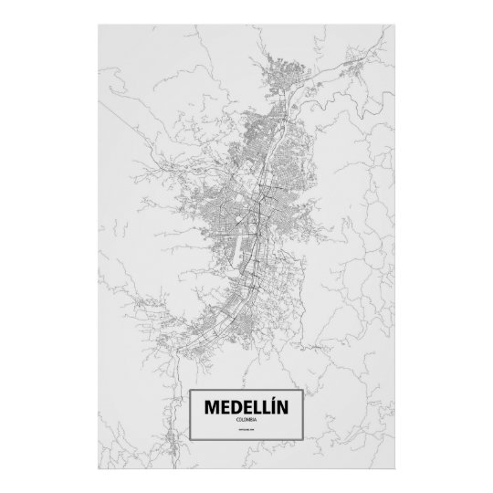 Medellín, Colombia (black on white) Poster