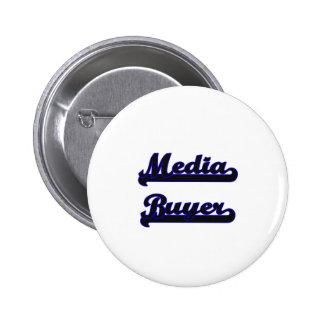 Media Buyer Classic Job Design 2 Inch Round Button