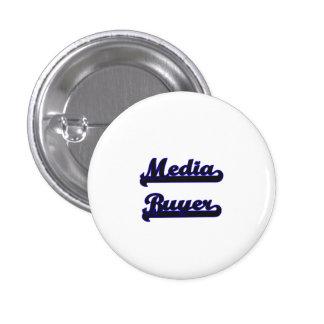 Media Buyer Classic Job Design 1 Inch Round Button