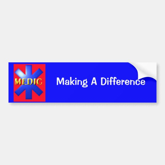 MEDIC, Making A Difference Bumper Sticker