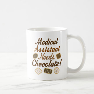 Medical Assistant Needs Chocolate Funny Gift mug