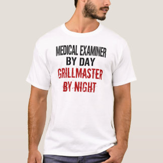 Medical Examiner Grillmaster T-Shirt