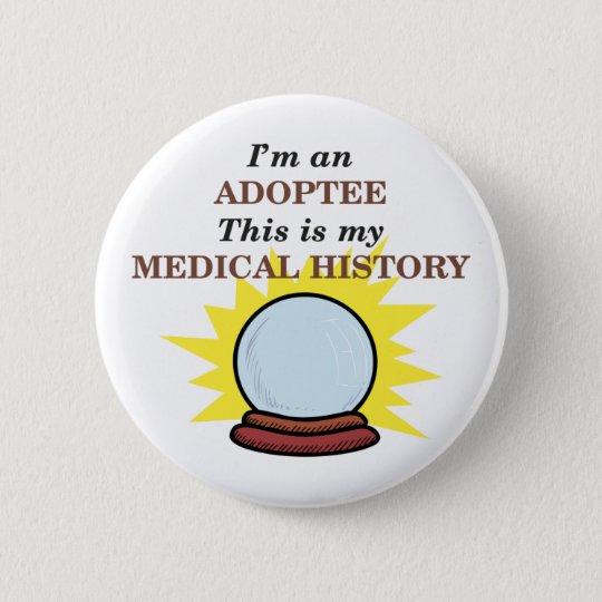 Medical History 6 Cm Round Badge