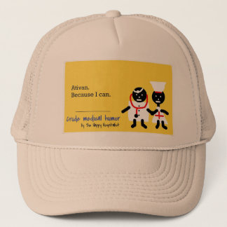 Medical Humor Trucker Hat