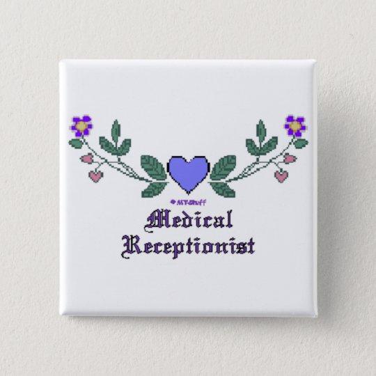 Medical Receptionist CS Print 15 Cm Square Badge