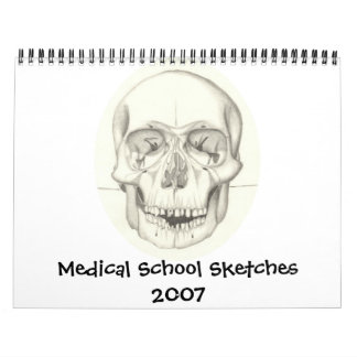 Medical School Sketches 2007 calendar