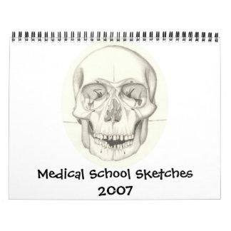 Medical School Sketches 2007 calendar