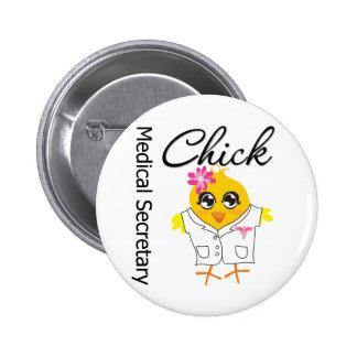 Medical Secretary Chick 6 Cm Round Badge