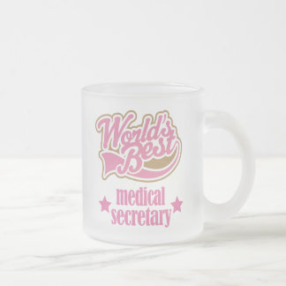 Medical Secretary Gift (Worlds Best) Frosted Glass Coffee Mug