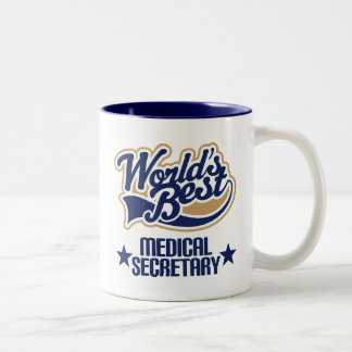 Medical Secretary  Gift (Worlds Best) Two-Tone Coffee Mug