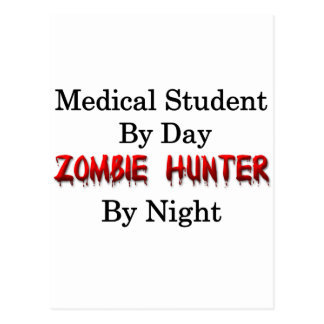Medical Student/Zombie Hunter Postcard