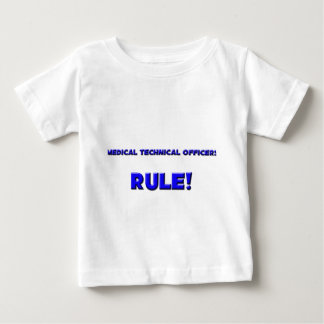 Medical Technical Officers Rule! T-shirt