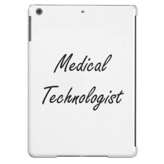 Medical Technologist Artistic Job Design iPad Air Case