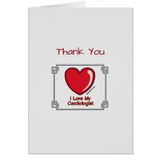 Medical Thank You Cardiologist Greeting Card
