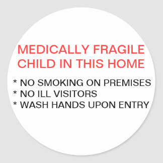 Medically Fragile Child IN Home Sticker