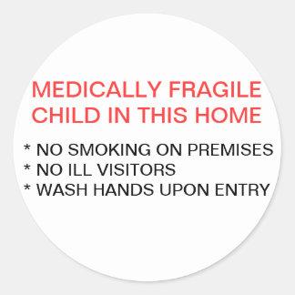 Medically Fragile Child IN Home Sticker