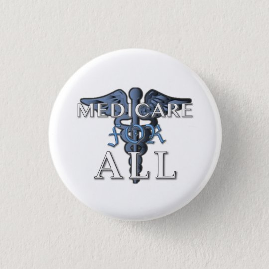 MEDICARE FOR ALL button wht