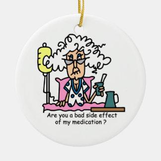 Medication Side Effect Humor Christmas Ornament