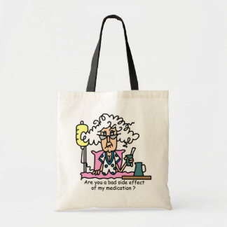 Medication Side Effect Humor Tote Bag
