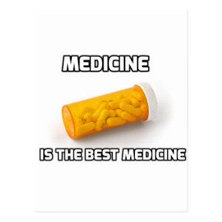 Medicine Is The Best Medicine Postcard