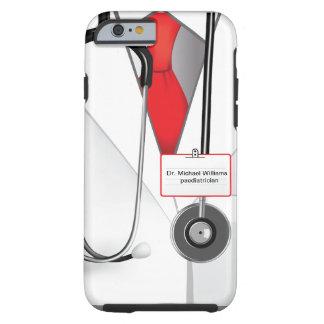 Medicines Doctor Tough iPhone 6 Case